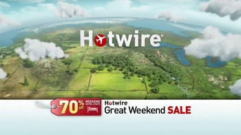 Hotwire Great Weekend Sale TV Spot