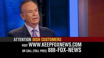 Fox News Channel TV Spot, 'Dish Customers: Keep Fox News'