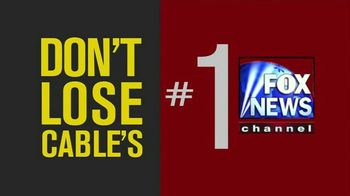 Fox News Channel TV Spot, 'Dish Customers: Keep Fox News' - Thumbnail 6