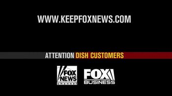 Fox News Channel TV Spot, 'Dish Customers: Keep Fox News' - Thumbnail 7