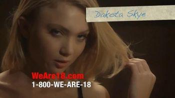 We Are 18 TV Spot, 'Dakota Skye'
