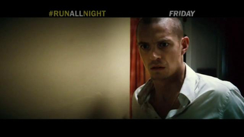 Run All Night - Alternate Trailer 27