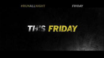 Run All Night - Alternate Trailer 23
