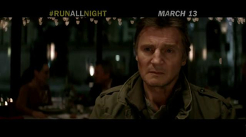 Run All Night - Alternate Trailer 22