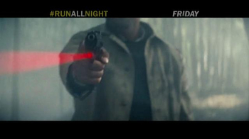 Run All Night - Alternate Trailer 26