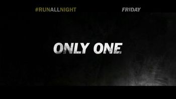 Run All Night - Alternate Trailer 24