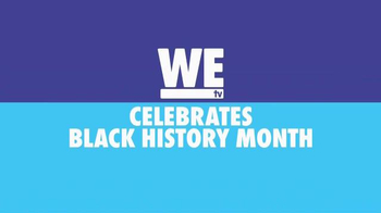 WEtv.com TV Spot, 'Black History Month' - Thumbnail 2