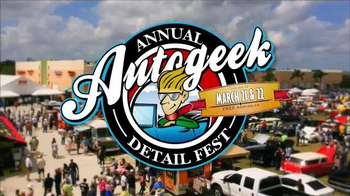 Autogeek.net TV Spot, '2015 Autogeek Detail Fest' - 54 commercial airings