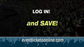 Event Tickets TV Spot, 'Save, Save, Save!' - Thumbnail 9