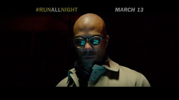 Run All Night - Alternate Trailer 20