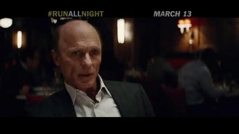 Run All Night - Alternate Trailer 15