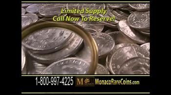 Monaco Rare Coins Morgan Silver Dollars TV Spot - Thumbnail 6