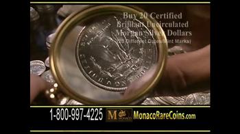 Monaco Rare Coins Morgan Silver Dollars TV Spot - Thumbnail 7
