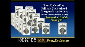 Monaco Rare Coins Morgan Silver Dollars TV Spot - Thumbnail 8