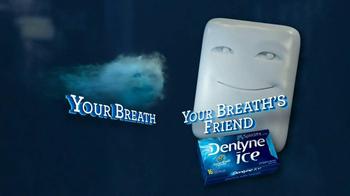 Dentyne Ice TV Spot, 'Your Breath's Friend' - Thumbnail 1