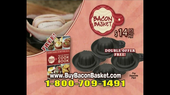 Bacon Basket TV Spot - Thumbnail 10