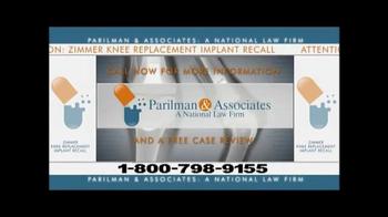 Parilman & Associates TV Spot, 'Zimmer Knee Replacement Implant Alert'
