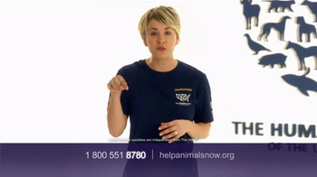 Humane Society TV Spot, 'Ending Animal Cruelty' Featuring Kaley Cuoco - Thumbnail 6