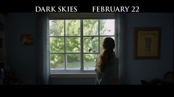 Dark Skies - Alternate Trailer 8