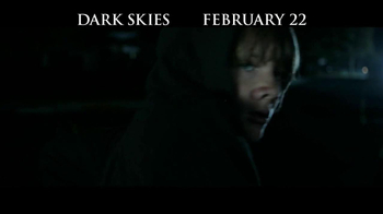 Dark Skies - Alternate Trailer 4