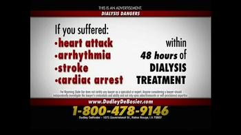 Dudley DeBosier TV Spot, 'Dialysis Patients'