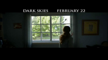 Dark Skies - Alternate Trailer 9