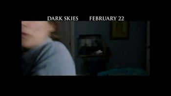 Dark Skies - Alternate Trailer 7