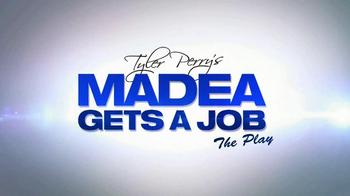 Tyler Perry's Madea Gets a Job: The Play TV Spot - Thumbnail 8
