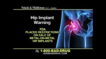 Pulaski & Middleman TV Spot, 'Hip Implant Warning'