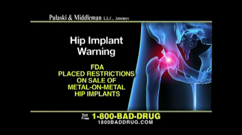 Pulaski & Middleman TV Spot, 'Hip Implant Warning'