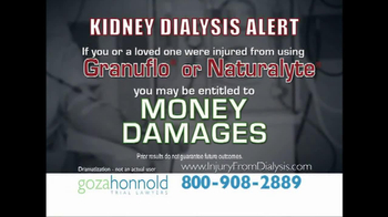 Goza Honnold Trial Lawyers TV Spot, 'Kidney Dialysis Alert'