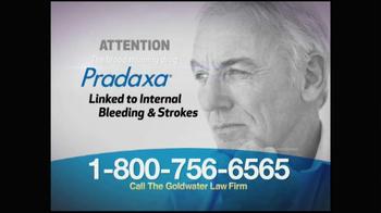 Goldwater Law Firm TV Spot 'Pradaxa'
