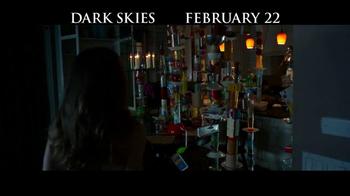 Dark Skies - Alternate Trailer 6