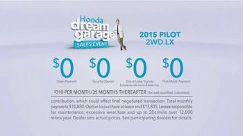 Honda Dream Garage Sales Event: 2015 Pilot 2WD LX TV Spot, 'Dream Deals' - Thumbnail 10
