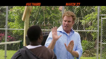 Get Hard - Alternate Trailer 19