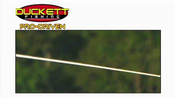 Duckett Fishing TV Spot, 'Pro Driven' - Thumbnail 1