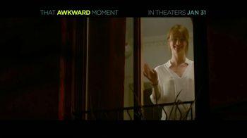 That Awkward Moment - Alternate Trailer 3