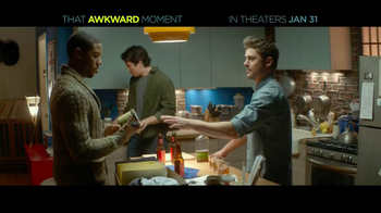 That Awkward Moment - Alternate Trailer 4