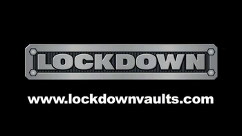 Lockdown Vaults TV Spot - Thumbnail 8