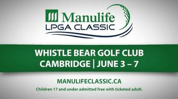 Manulife LPGA Classic TV Spot, 'Whistle Bear Golf Club' - 41 commercial airings