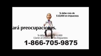 Call the Tax Doctor TV Spot, 'Impuestos Atrasados' [Spanish] - Thumbnail 3