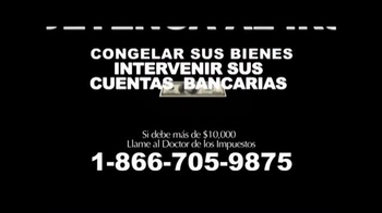 Call the Tax Doctor TV Spot, 'Impuestos Atrasados' [Spanish] - Thumbnail 4