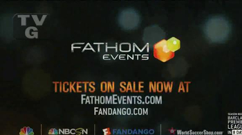 Fathom Events TV Spot, 'Premier League Matches' - Thumbnail 9