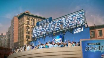 Bud Light TV Spot, 'Whatever, USA: Real' - Thumbnail 3