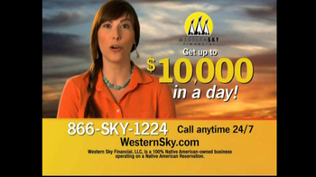 Western Sky Financial  TV Spot, \'$10,000 in a Day\'