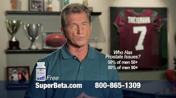 Super Beta Prostate TV Spot Featuring Joe Theismann - Thumbnail 4