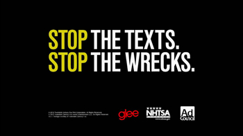 Stop the Texts, Stop the Wrecks TV Spot, 'Glee'