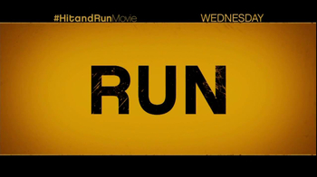 Hit and Run - Alternate Trailer 22
