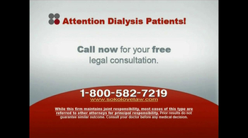 Sokolove Law, LLC TV Spot for Dialysis Patients