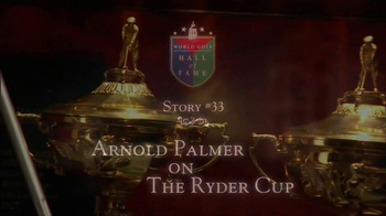 World Golf Hall of Fame TV Spot For Arnold Palmer On Ryder Cup - Thumbnail 2